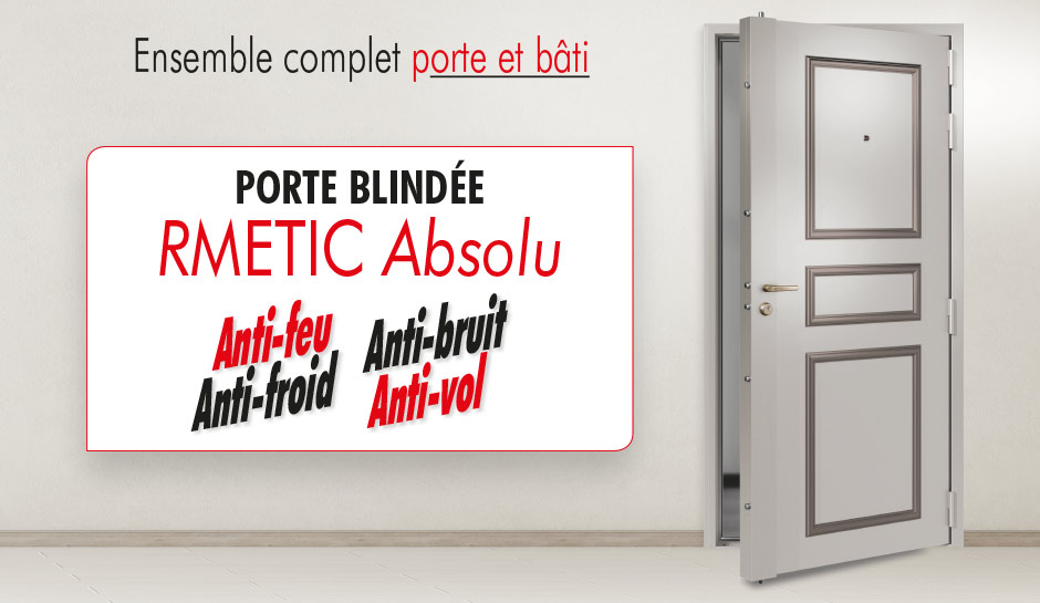 porte blindée RMETIC Absolu